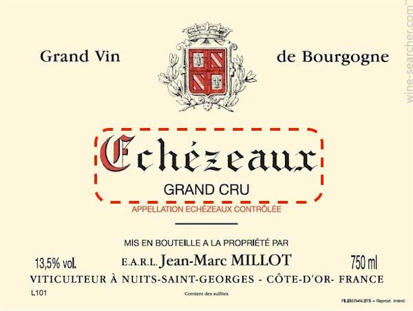 Jean-Marc Millot出产的依瑟索(Echezeaux)特级园,注意Grand Cru字样