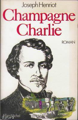《香槟查理》,作者Joseph Henriot,注意封面右下角不是香槟葡萄园,而是美国的黑人种植园