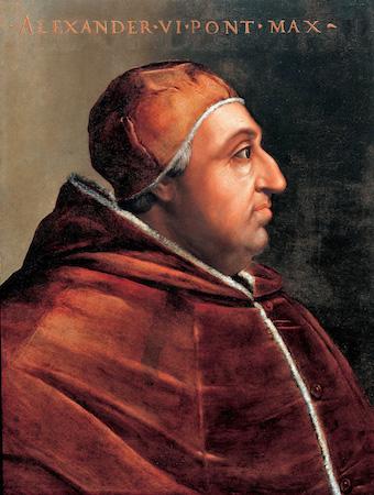 罗德里戈·波吉亚(Rodrigo Borgia)即教皇亚历山大六世